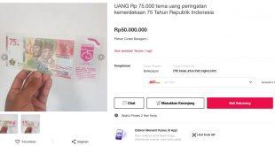 Uang Rp 75.000 Dijual Rp 50 Juta